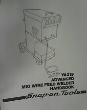 CENTURY/SNAP-ON MIG WELDER PARTS & OWNERS MANUAL YA219