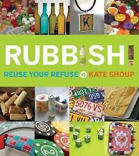 Kate Shoup - Rubbish (2009) - Used - Trade Paper (Paperback)