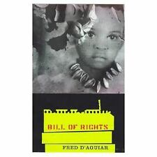 Bill of Rights by Fred D'Aguiar (1998, Paperback)