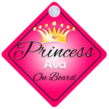 Princess Ava On Board Personalised Girl Car Sign Child Gift 001