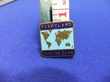vtg badge ferryland touring club tourism member membership nautical shipping ?