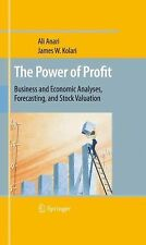 The Power of Profit : Business and Economic Analyses, Forecasting, and Stock...