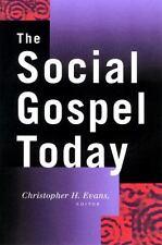 The Social Gospel Today (2001, Paperback)