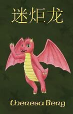 Miro the Dragon (Chinese) by Theresa Berg (2014, Paperback)
