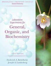 Laboratory Experiments for General, Organic and Biochemistry (BrooksCole Laborat