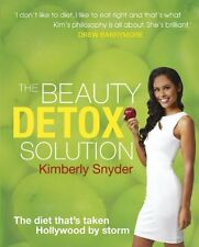 The Beauty Detox Solution By Kimberley Snyder