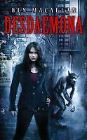 Desdaemona von Ben Macallan (2011, Taschenbuch)