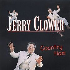 Country Ham by Jerry Clower (CD, Jun-1996, Universal Special Products)