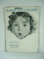 "Shirley Temple ""On the Good Ship Lollipop"" Sheet Music - Copyright 1934"