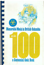 *MEMORABLE MEALS IN BRITISH COLUMBIA 1971 CENTENNIAL *ETHNIC COOK BOOK *CANADA