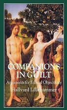 Companions in Guilt : Arguments for Ethical Objectivity by Hallvard...