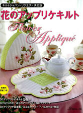Flower Quilts and Appliques by Quilt's Japan - Japanese Craft Book