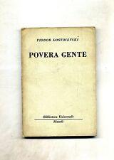 Fiodor Dostoievski # POVERA GENTE # Rizzoli Editore 1956 1A ED.