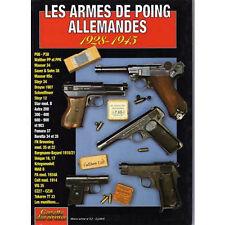 LES ARMES DE POING ALLEMANDES 1928-1945/GAZETTE DES ARMES HORS SÉRIE N°12/NEUF