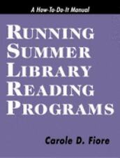 Running Summer Library Reading Programs (How-To-Do-It Manuals), Fiore, Carole D.