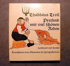 Thaddäus Troll, Preisend mit viel schönen Reden, sehr gut erhalten