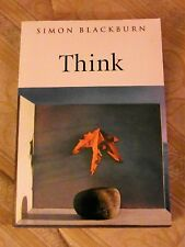Think: A Compelling Introduction to Philosophy - Simon Blackburn (PB, 2001) VGC!