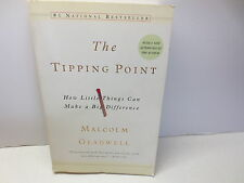 The Tipping Point: How Little Things Can Make a Big Difference by Malcolm Gla...