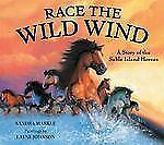 Race the Wild Wind: A Story of the Sable Island Horses-ExLibrary