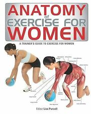 Anatomy of Exercise for Women: A Trainer's Guide to Exercise for Women,