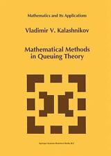 Mathematical Methods in Queuing Theory (Mathematics and Its Applications)