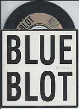 BLUE BLOT - So lonely CD SINGLE 2TR CARDSLEEVE 1996 BELGIUM RARE!