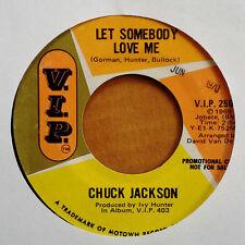 CHUCK JACKSON - LET SOMEBODY LOVE ME - V.I.P. 45 - PROMO COPY - 1970