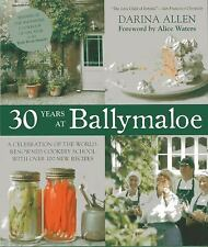 30 Years at Ballymaloe: A Celebration of the World-renowned Cooking School with