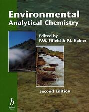 Environmental Analytical Chemistry (2000, Paperback, Revised)