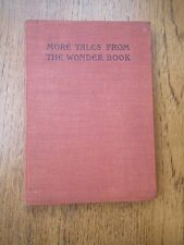 More Tales From the Wonder Book of Nathaniel Hawthorne