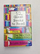 52 Great Books to Read (52 Series) From the New York Public Library Lynn Gordon