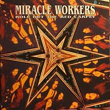 MIRACLE WORKERS • Roll Out THE Red Carpet • Vinile Lp • 1991 TRIPLE X