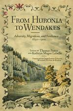 New Directions in Native American Studies: From Huronia to Wendakes :...