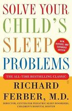 Solve Your Child's Sleep Problems by Richard Ferber (2006, Paperback, Expanded,…