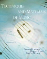 Techniques and Materials of Music by Thomas Benjamin, Michael Horvit and Robert