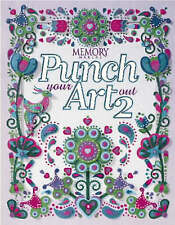 Punch Your Art out: Vol 2 (Memory makers) Editors, Memory Makers Excellent Book