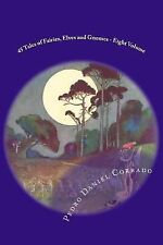 365Selections_Eight Volume: 45 Tales of Fairies, Elves and Gnomes - Eight...