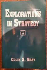 Explorations in Strategy, Gray, Colin S., Very Good Book