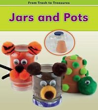 Jars and Pots (From Trash to Treasures)-ExLibrary