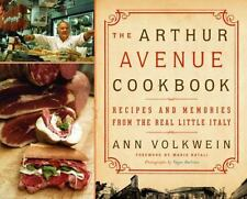 The Arthur Avenue Cookbook: Recipes and Memories from the Real Little Italy Volk