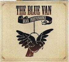 The Blue Van - Dear Independence  TVT 2006  Sealed  CD  $2.99 SHIP