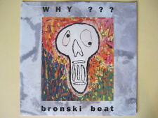 Bronski Beat  Why - ORIGINAL SEALED 12""