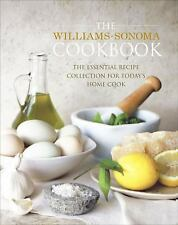 The Williams-Sonoma Cookbook: The Essential Recipe Collection for Today's Home C