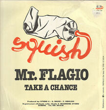 MR. FLAGIO - Take A Chance - Squish - BTV10 001 - Ita