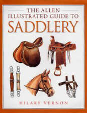 The Allen Illustrated Guide to Saddlery,Vernon, Hilary,New Book mon0000033893