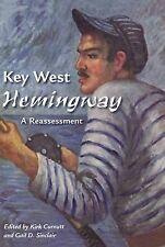 KEY West Hemingway: una rivalutazione dalla University Press della Florida (rigida,...