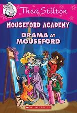 Mouseford Academy Drama At Mouseford by Thea Stilton, Good Book