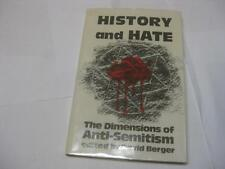 History and Hate: The Dimensions of Anti-Semitism by Prof. David Berger