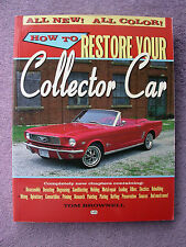 How To Restore Your Collector Car By Tom Brownell Nice Clean Condition