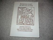 Wissenschaft im Mittelalter, Handschriften Österreich, Ausstellungskatalog Wien
